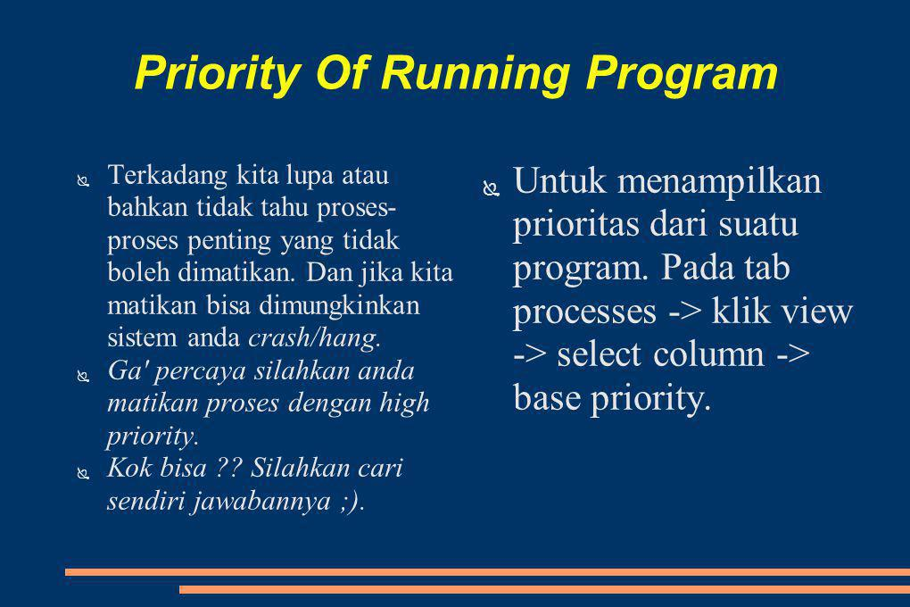 Priority Of Running Program
