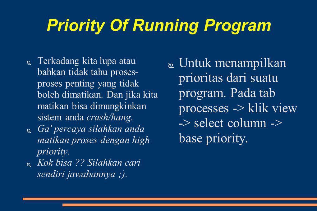 Priority Of Running Program