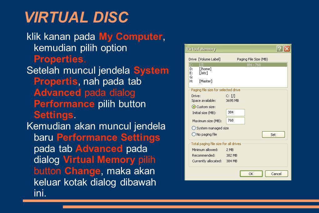 VIRTUAL DISC klik kanan pada My Computer, kemudian pilih option Properties.