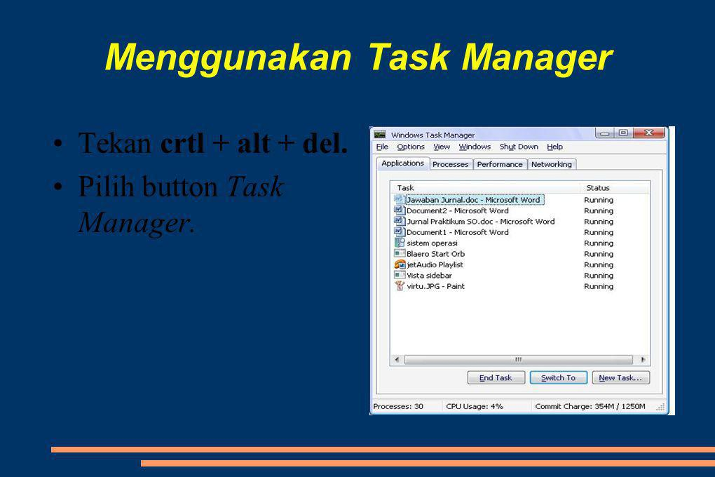 Menggunakan Task Manager