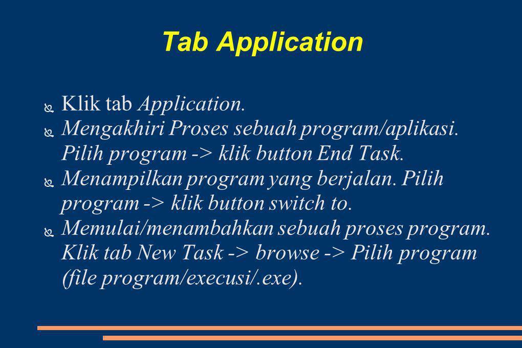 Tab Application Klik tab Application.