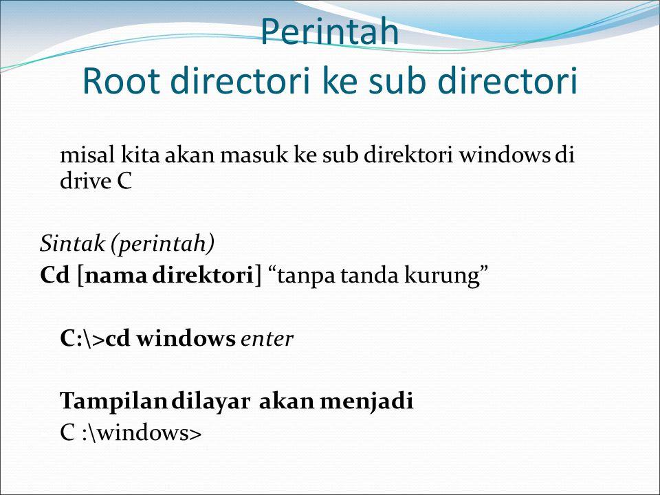 Perintah Root directori ke sub directori