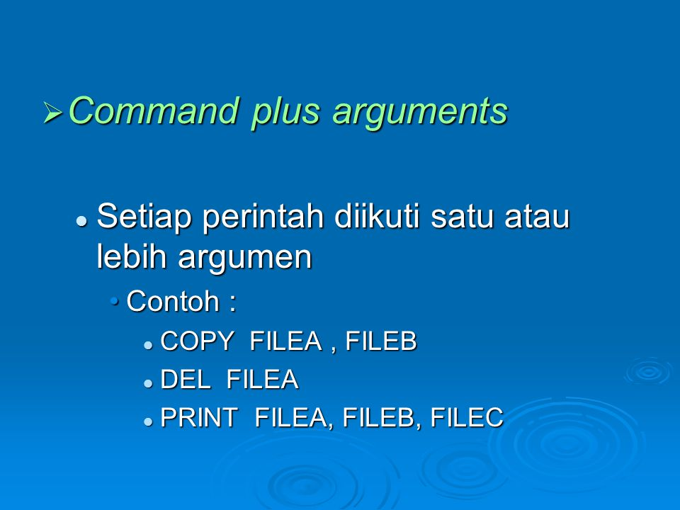 Command plus arguments