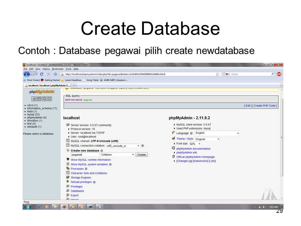 Create Database Contoh : Database pegawai pilih create newdatabase
