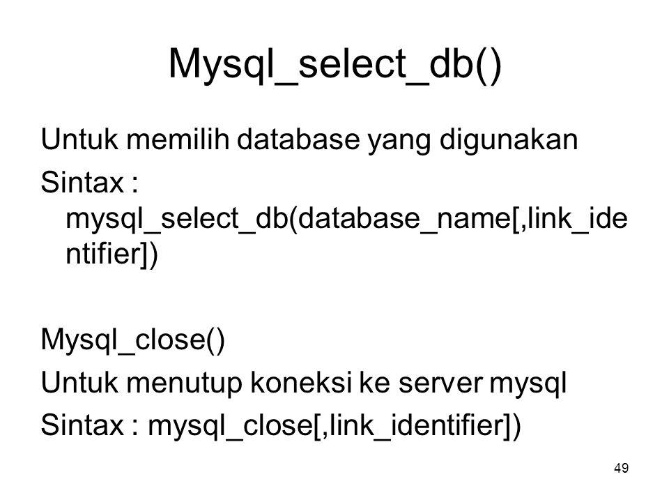 Mysql_select_db()