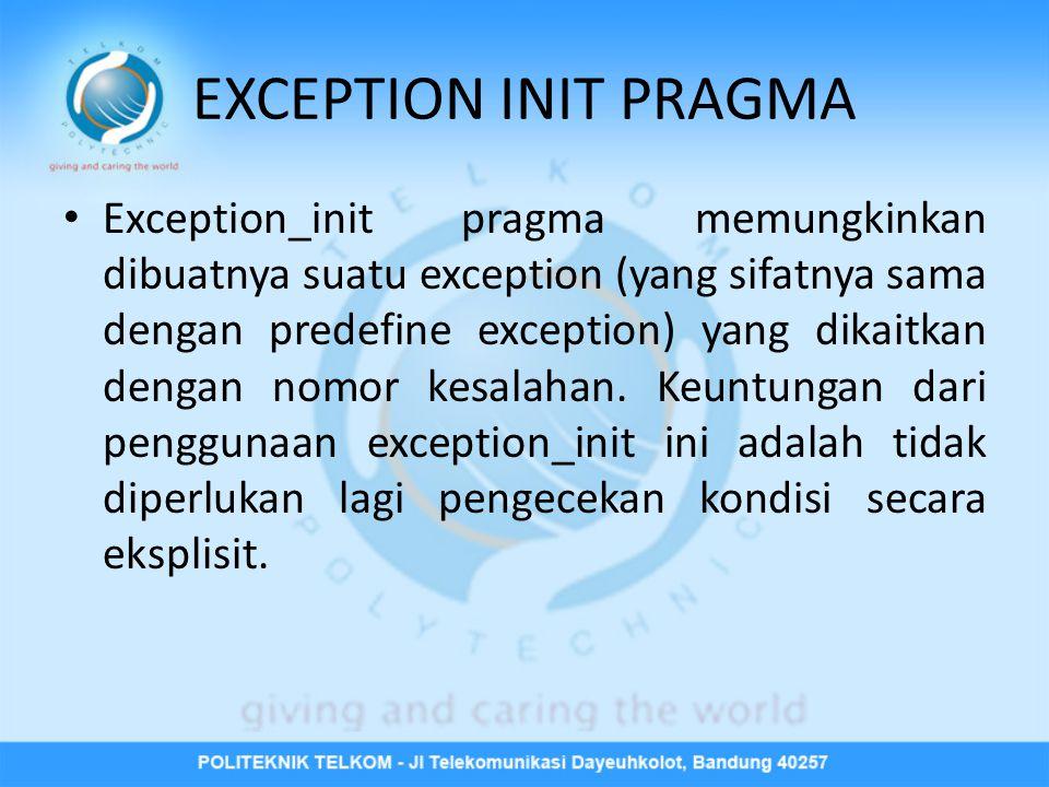 EXCEPTION INIT PRAGMA