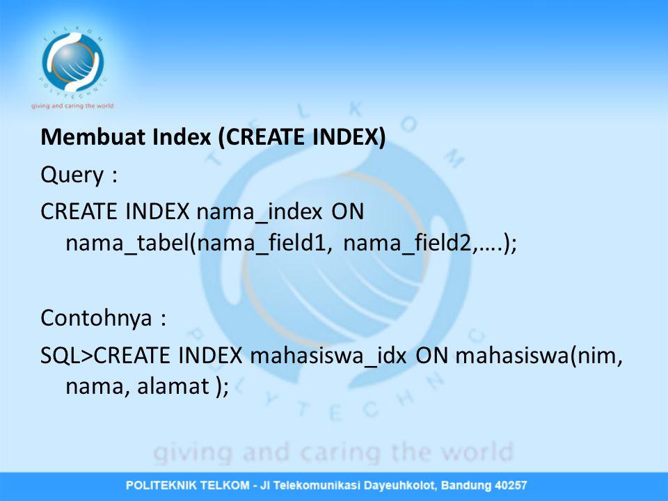 Membuat Index (CREATE INDEX)