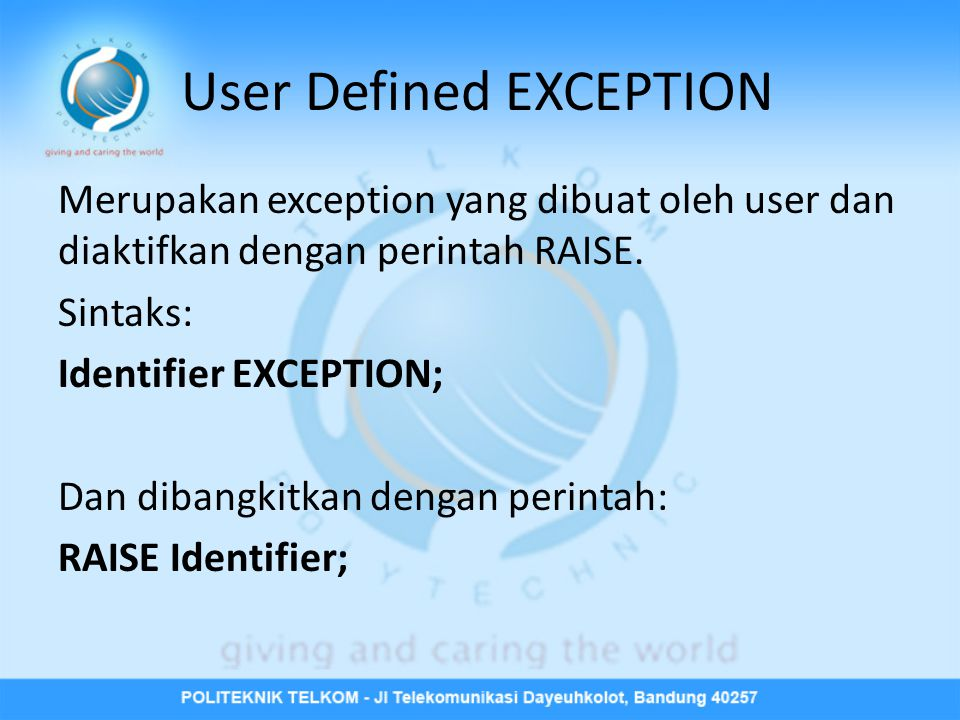 User Defined EXCEPTION