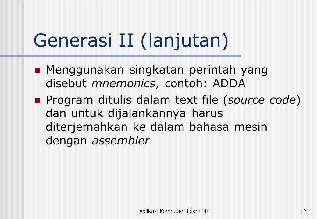 Generasi II (lanjutan)