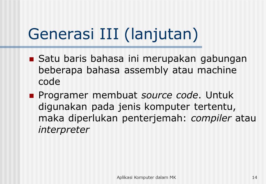 Generasi III (lanjutan)