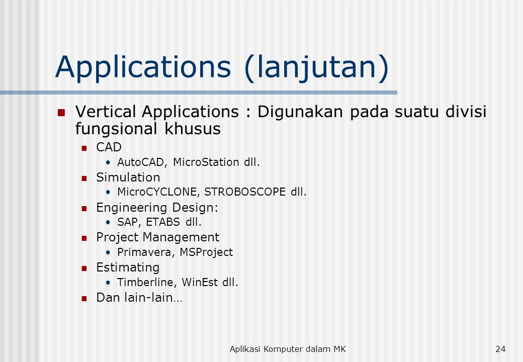 Applications (lanjutan)