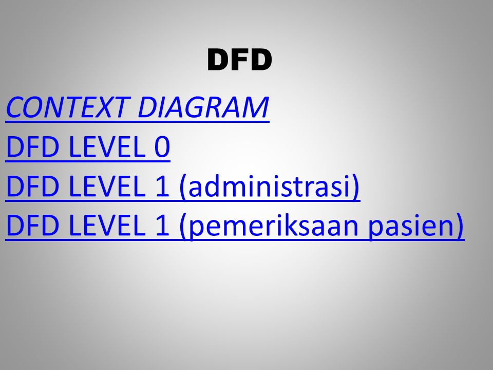 DFD LEVEL 1 (administrasi) DFD LEVEL 1 (pemeriksaan pasien)