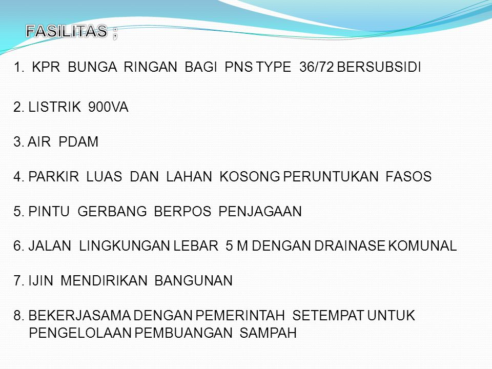 FASILITAS ; KPR BUNGA RINGAN BAGI PNS TYPE 36/72 BERSUBSIDI