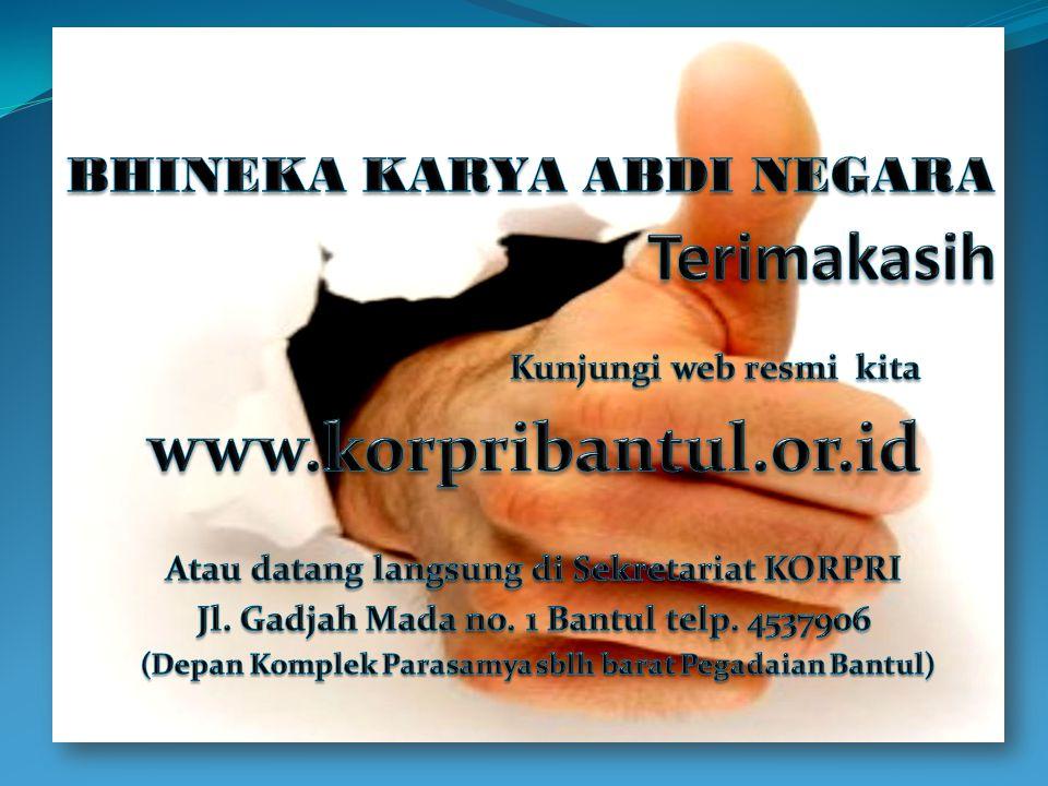 Terimakasih www.korpribantul.or.id BHINEKA KARYA ABDI NEGARA