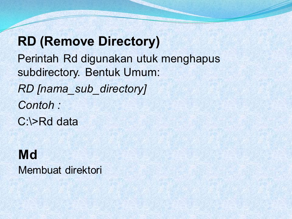 RD (Remove Directory) Md