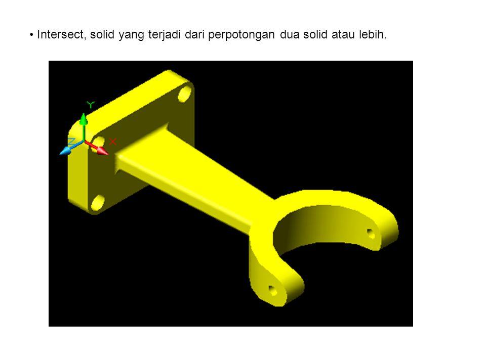 Intersect, solid yang terjadi dari perpotongan dua solid atau lebih.