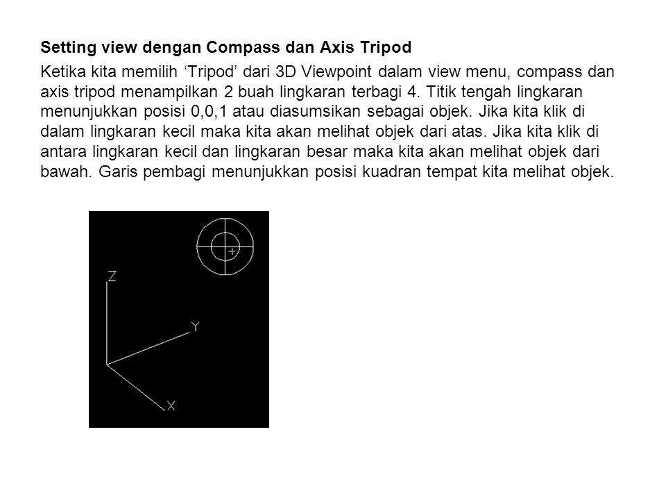 Setting view dengan Compass dan Axis Tripod