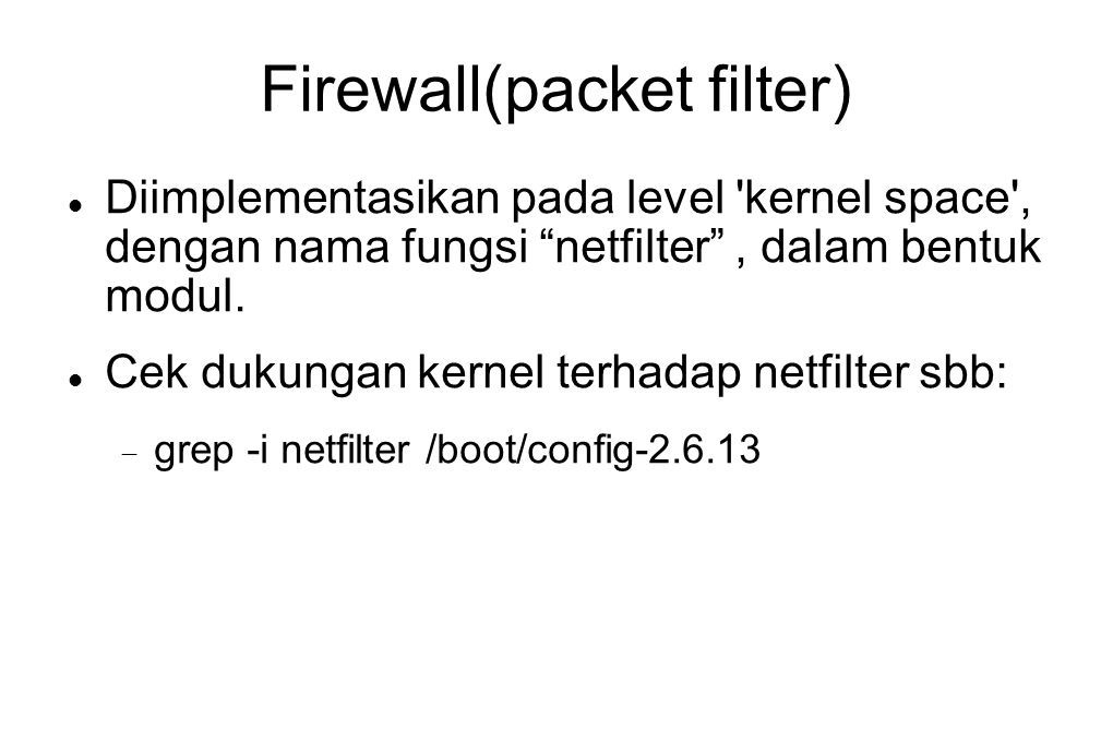 Firewall(packet filter)