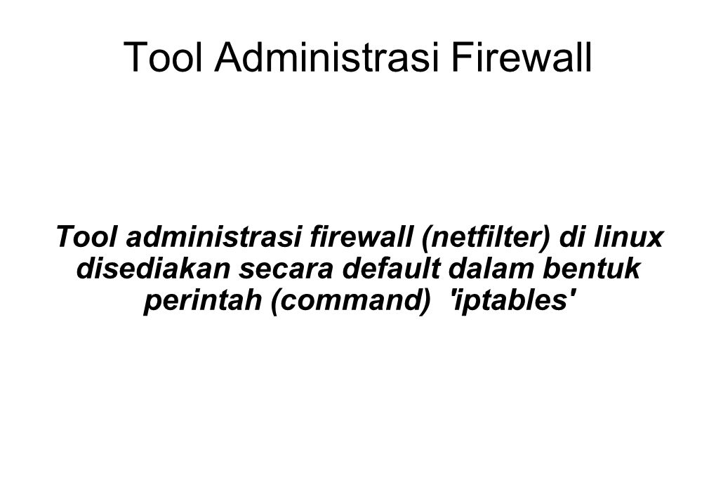 Tool Administrasi Firewall