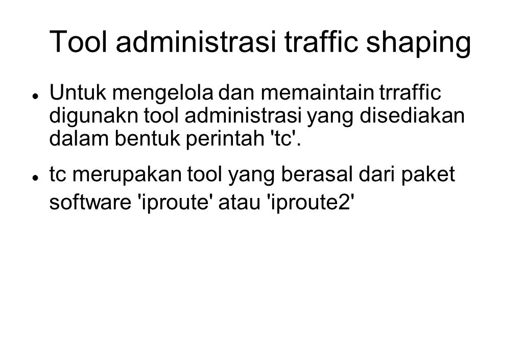 Tool administrasi traffic shaping