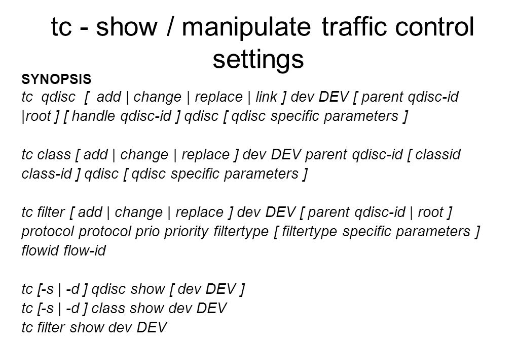 tc - show / manipulate traffic control settings