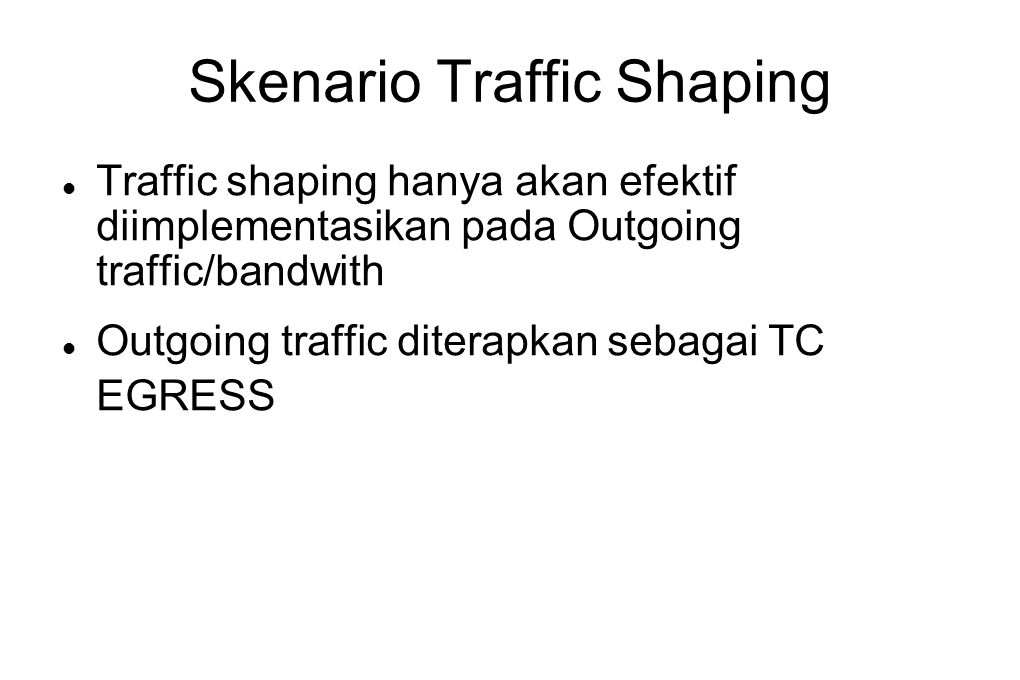 Skenario Traffic Shaping