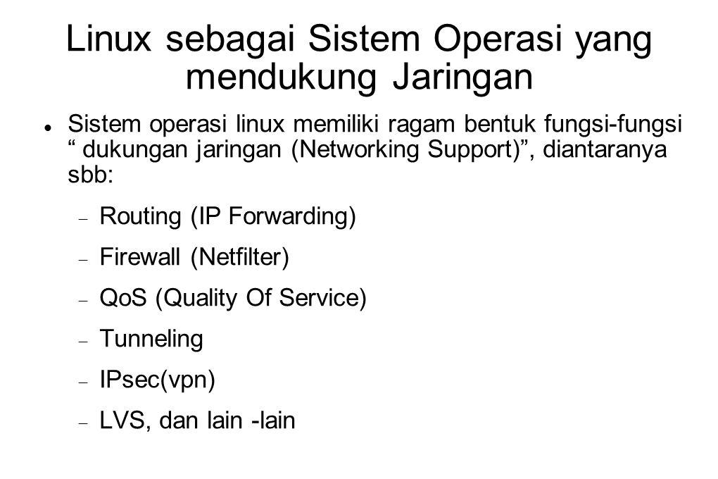 Linux sebagai Sistem Operasi yang mendukung Jaringan