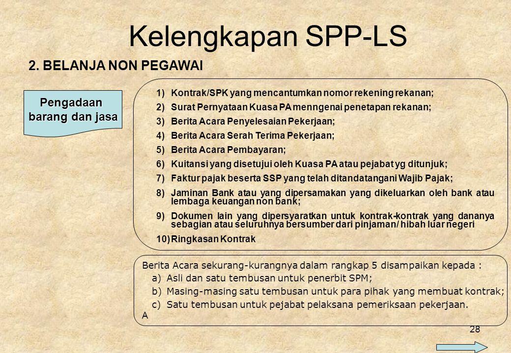 Kelengkapan SPP-LS 2. BELANJA NON PEGAWAI Pengadaan barang dan jasa