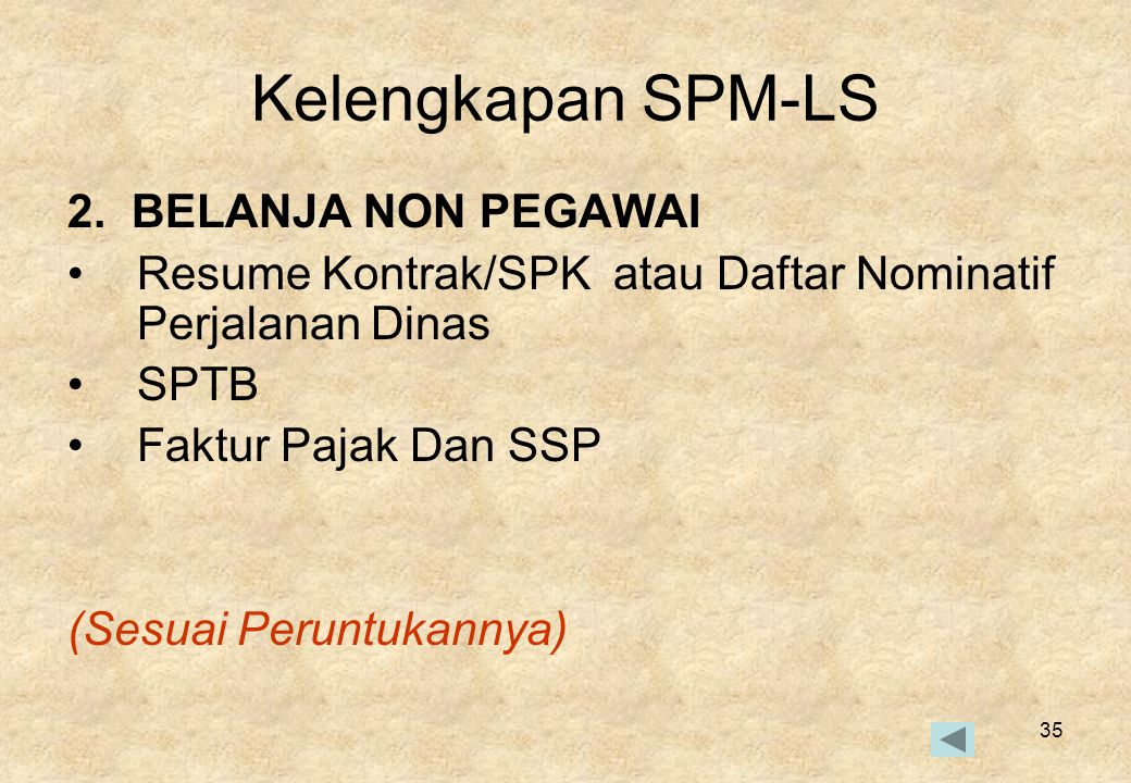 Kelengkapan SPM-LS 2. BELANJA NON PEGAWAI
