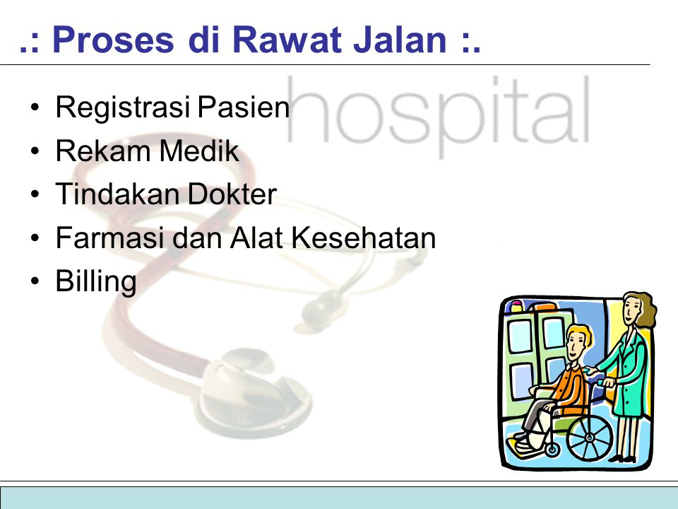 .: Proses di Rawat Jalan :.