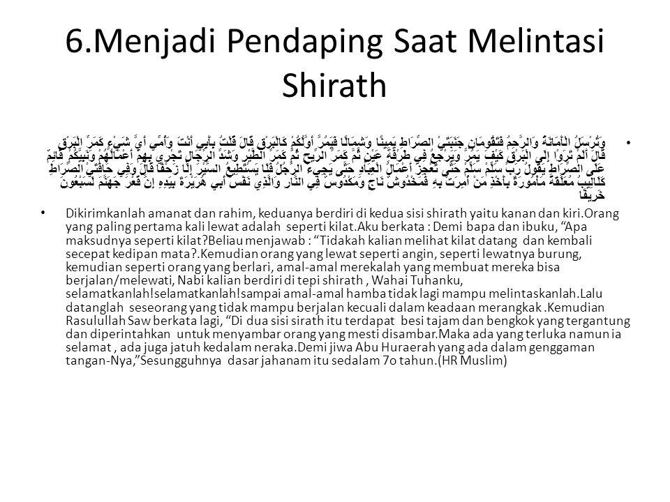 6.Menjadi Pendaping Saat Melintasi Shirath