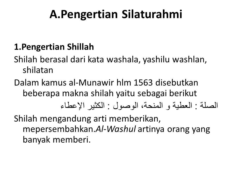 A.Pengertian Silaturahmi