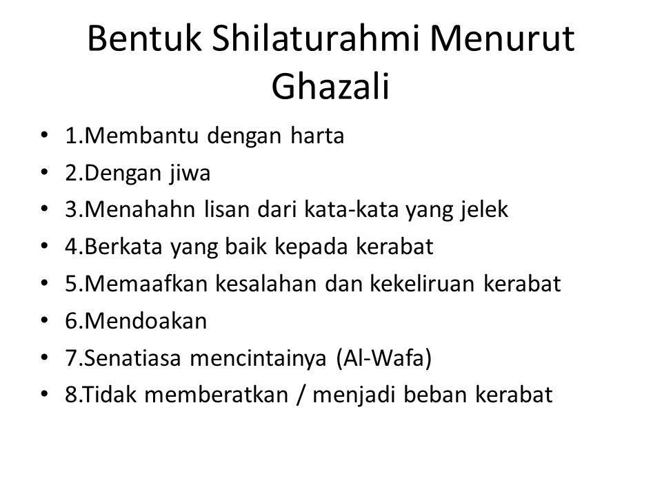 Bentuk Shilaturahmi Menurut Ghazali