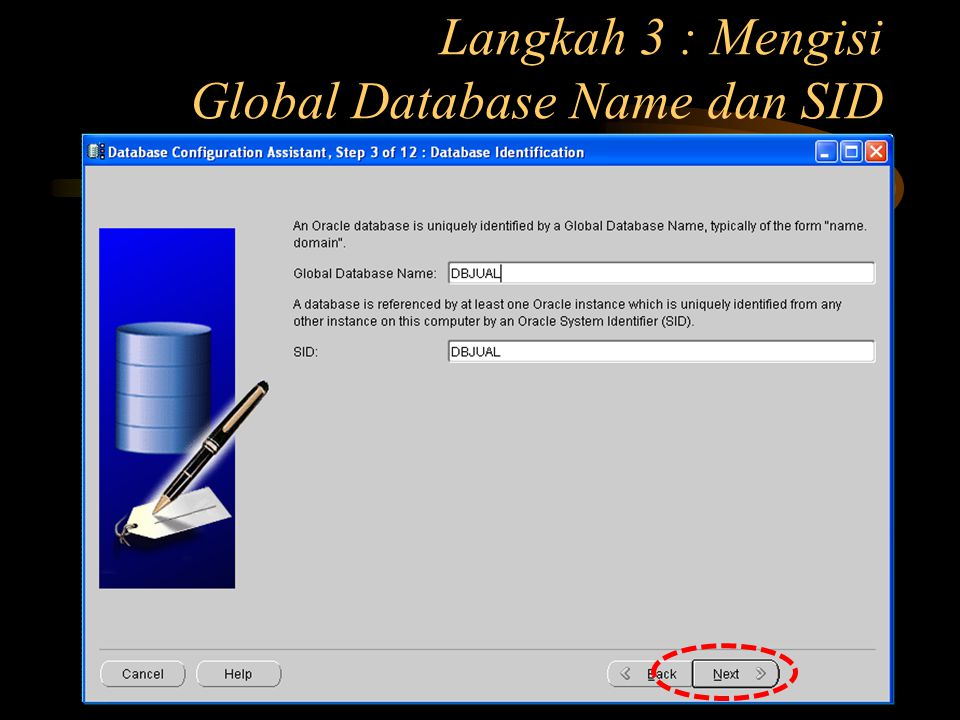 Langkah 3 : Mengisi Global Database Name dan SID