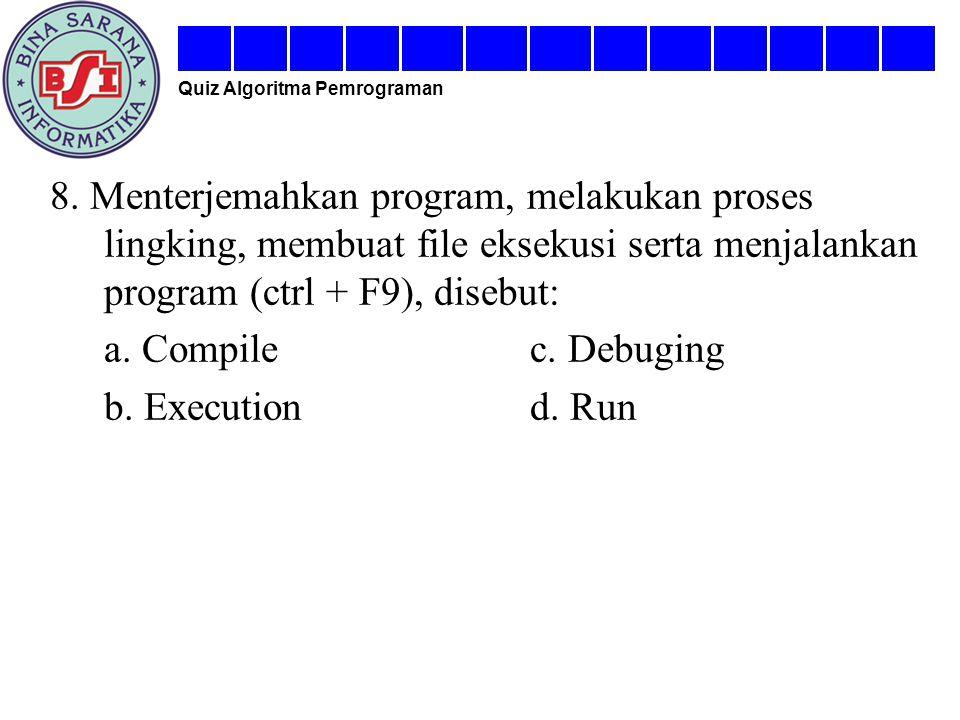 Quiz Algoritma Pemrograman