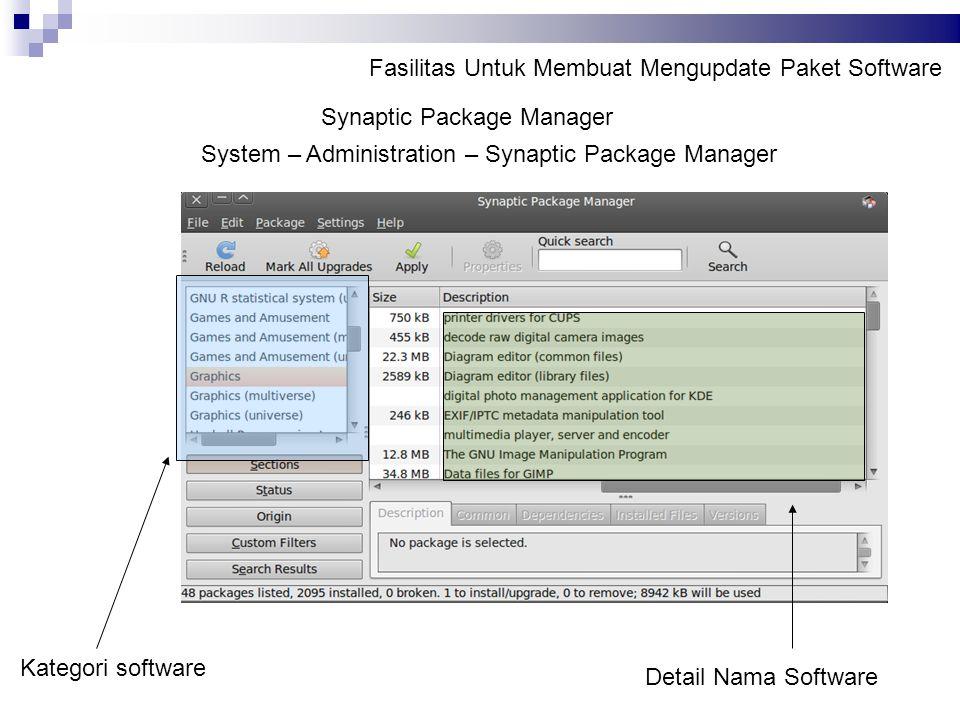 Fasilitas Untuk Membuat Mengupdate Paket Software