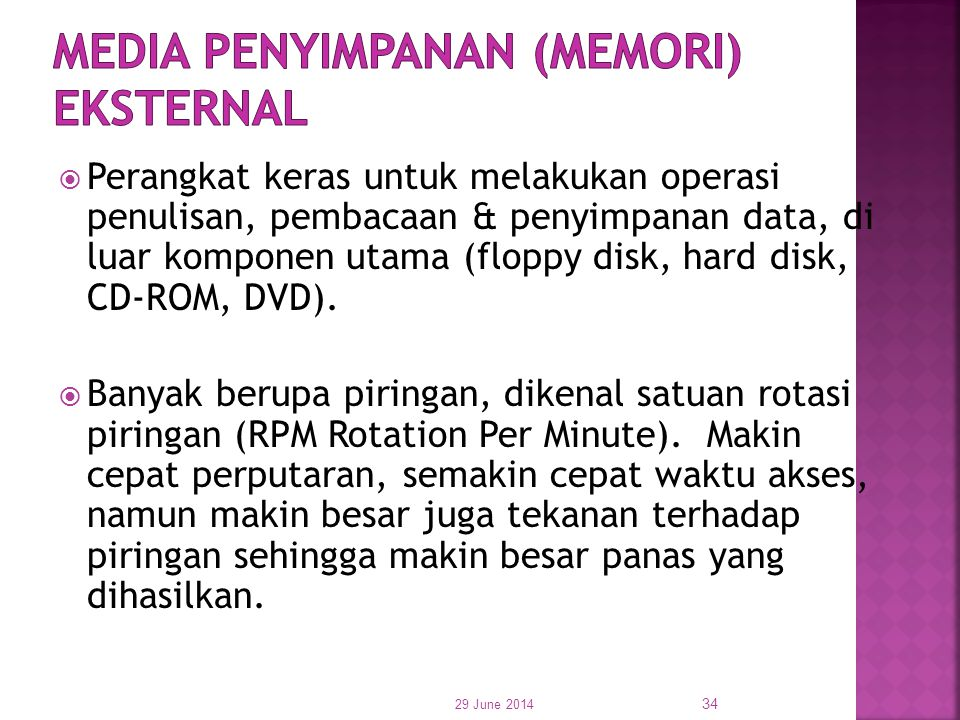 MEDIA PENYIMPANAN (MEMORI) EKSTERNAL