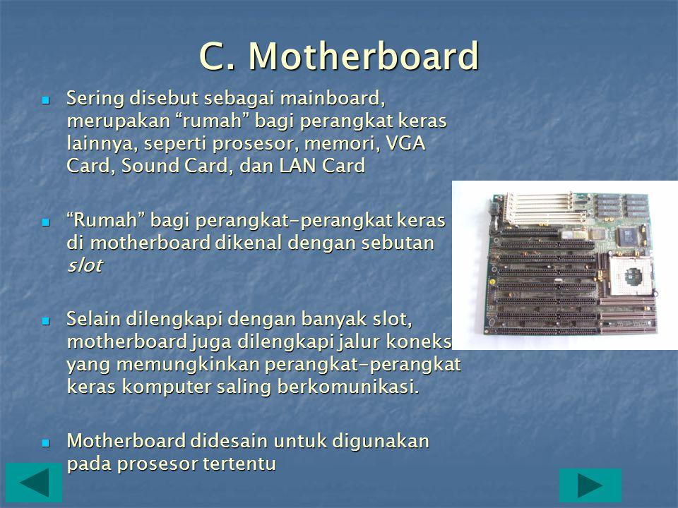 C. Motherboard