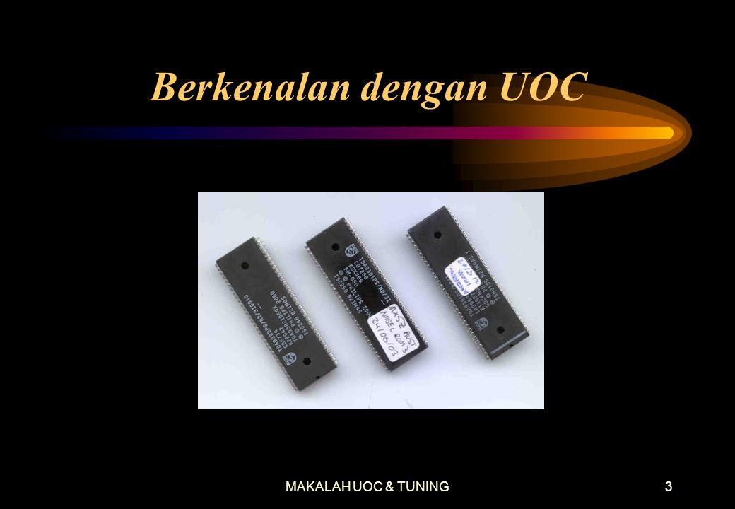 Berkenalan dengan UOC MAKALAH UOC & TUNING