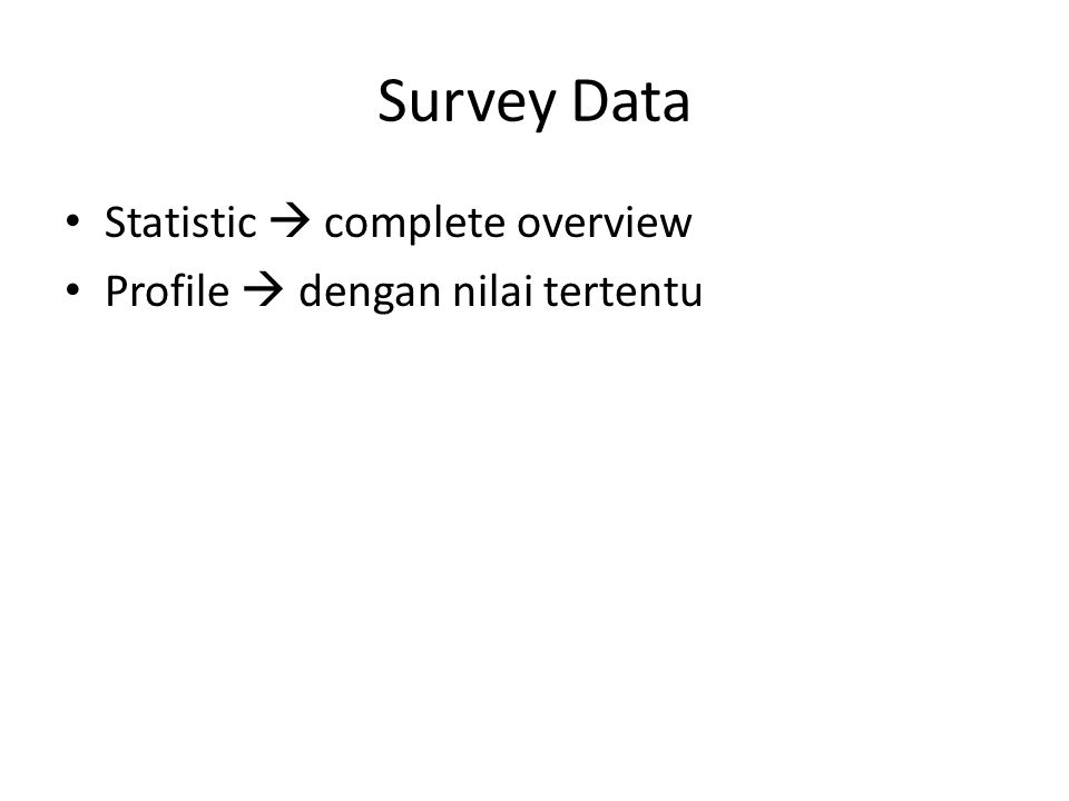 Survey Data Statistic  complete overview