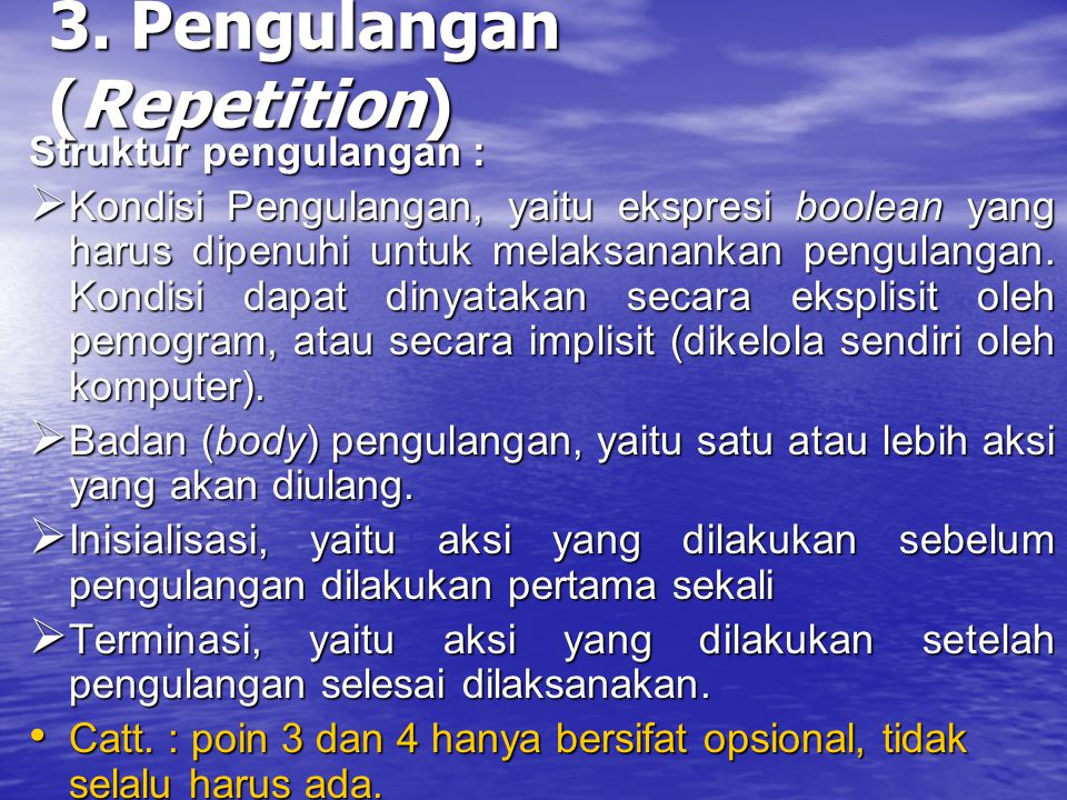 3. Pengulangan (Repetition)