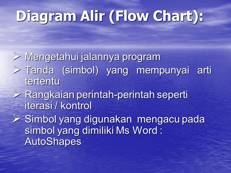 Diagram Alir (Flow Chart):