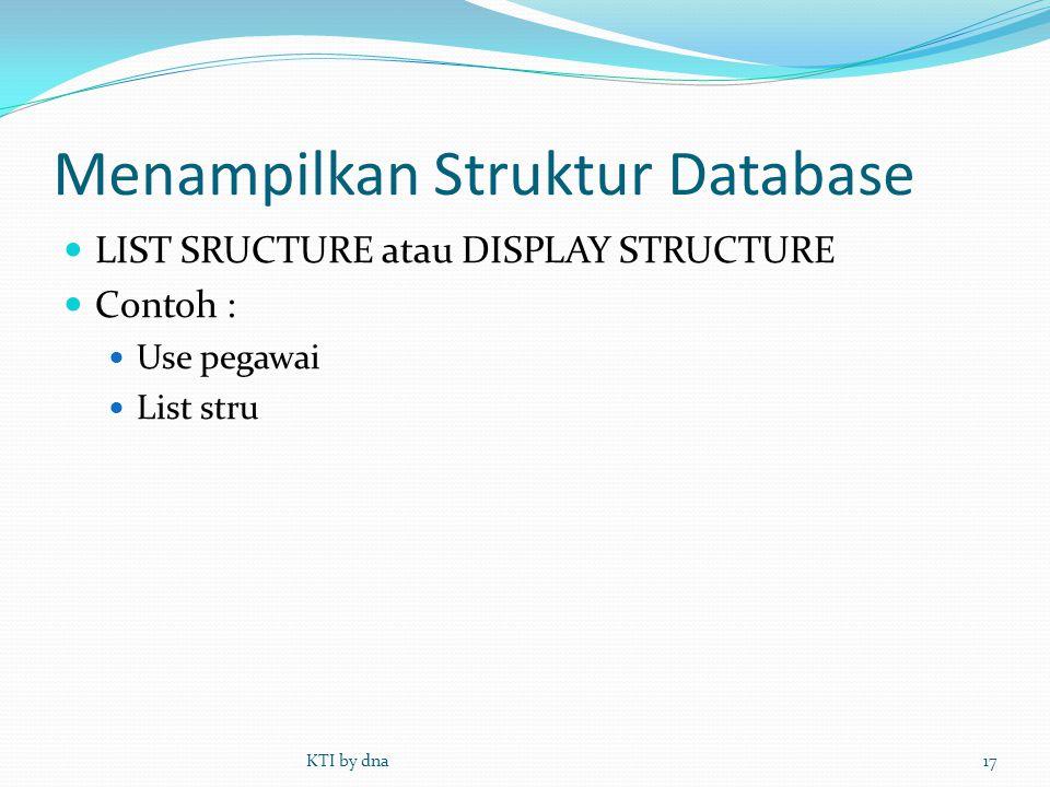 Menampilkan Struktur Database