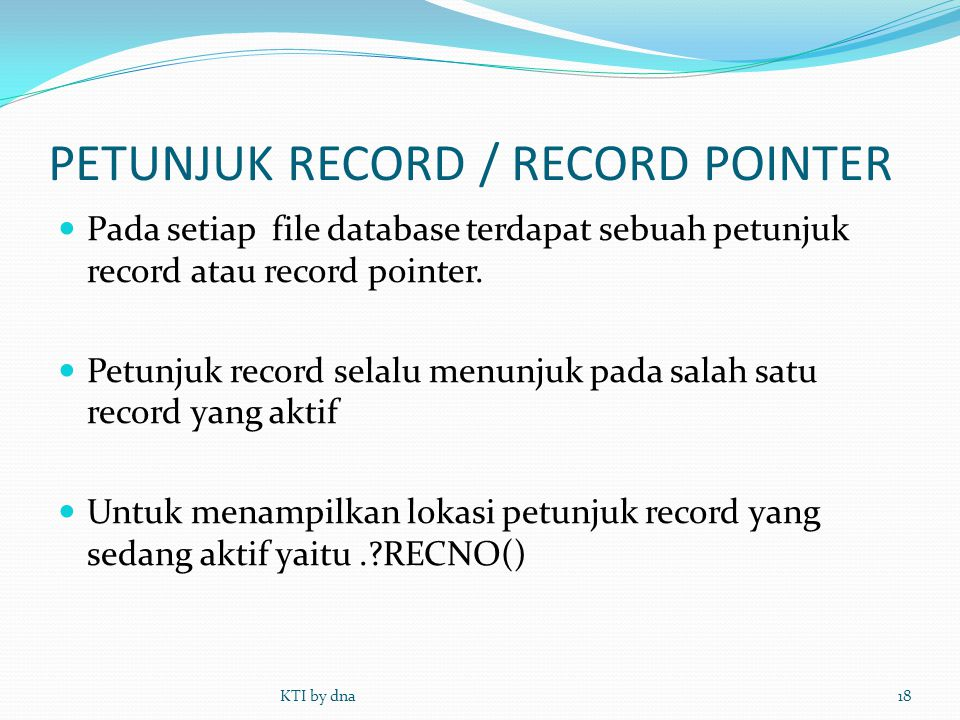 PETUNJUK RECORD / RECORD POINTER