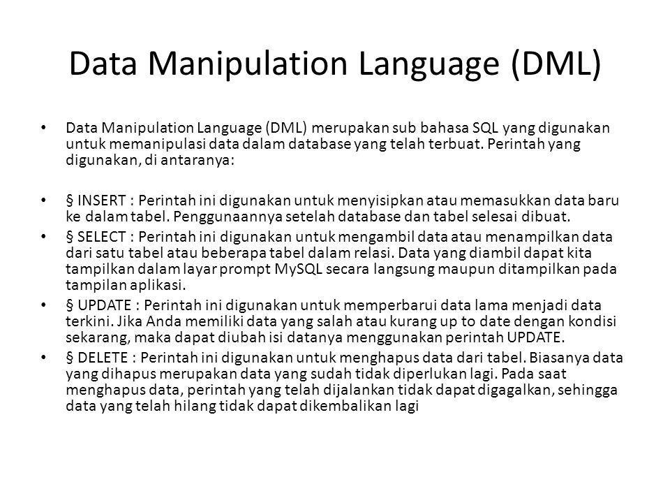 Data Manipulation Language (DML)