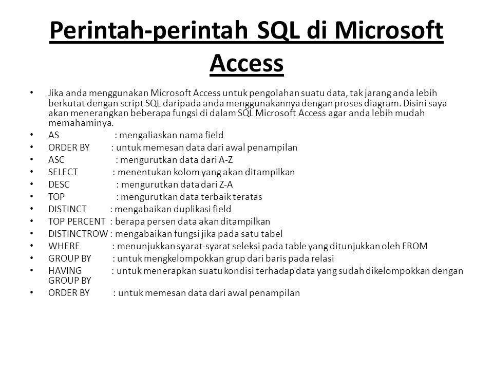 Perintah-perintah SQL di Microsoft Access