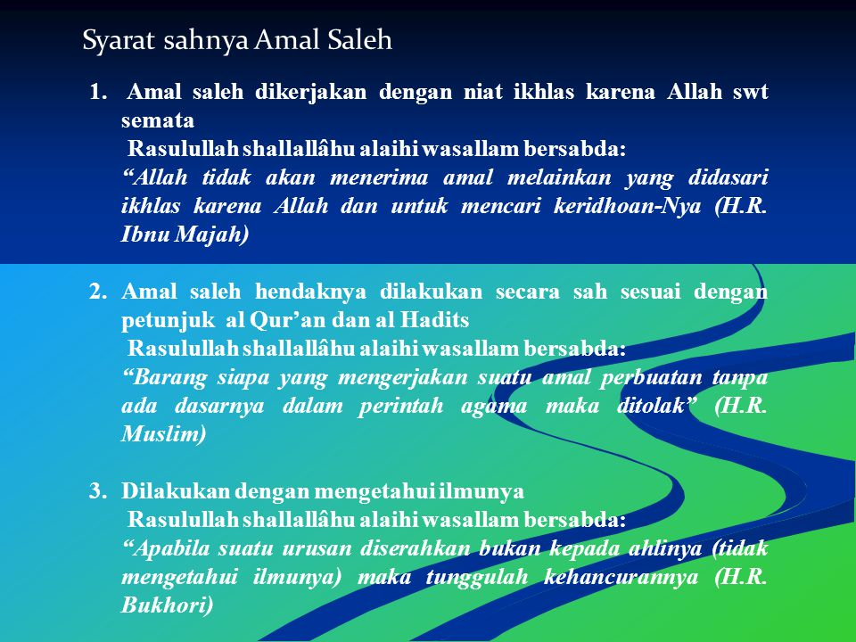 Syarat sahnya Amal Saleh