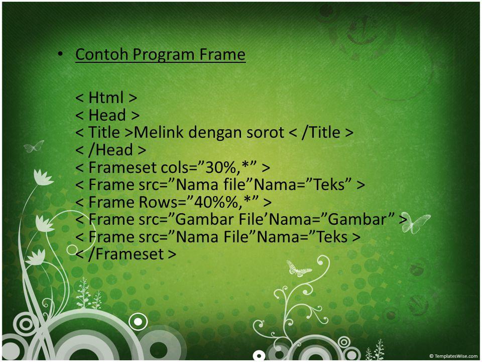 Contoh Program Frame