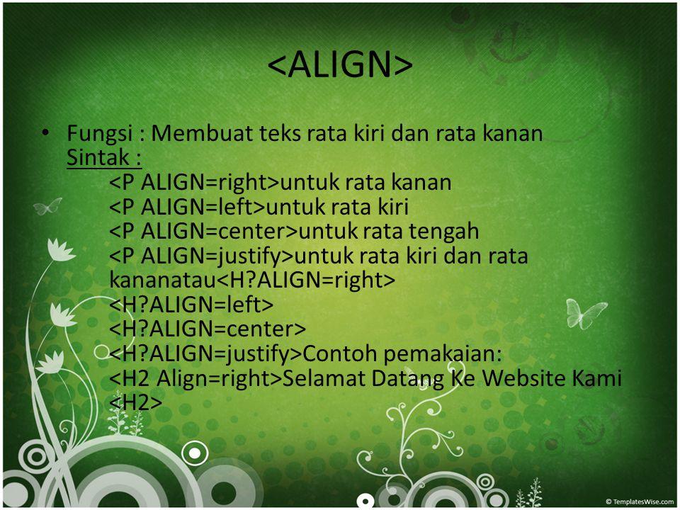 <ALIGN>