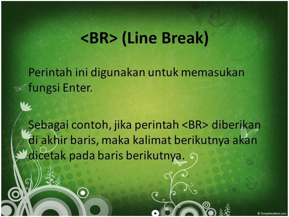 <BR> (Line Break)
